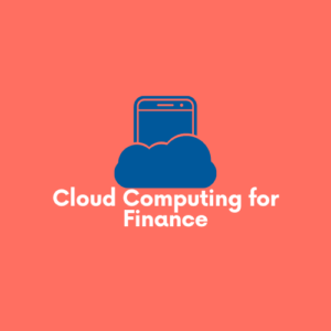 Cloud Computing for Finance and FinTech
