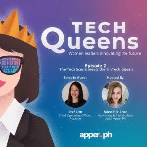 Tech Queens EP2 - The Tech Scene meets the FinTech Queen